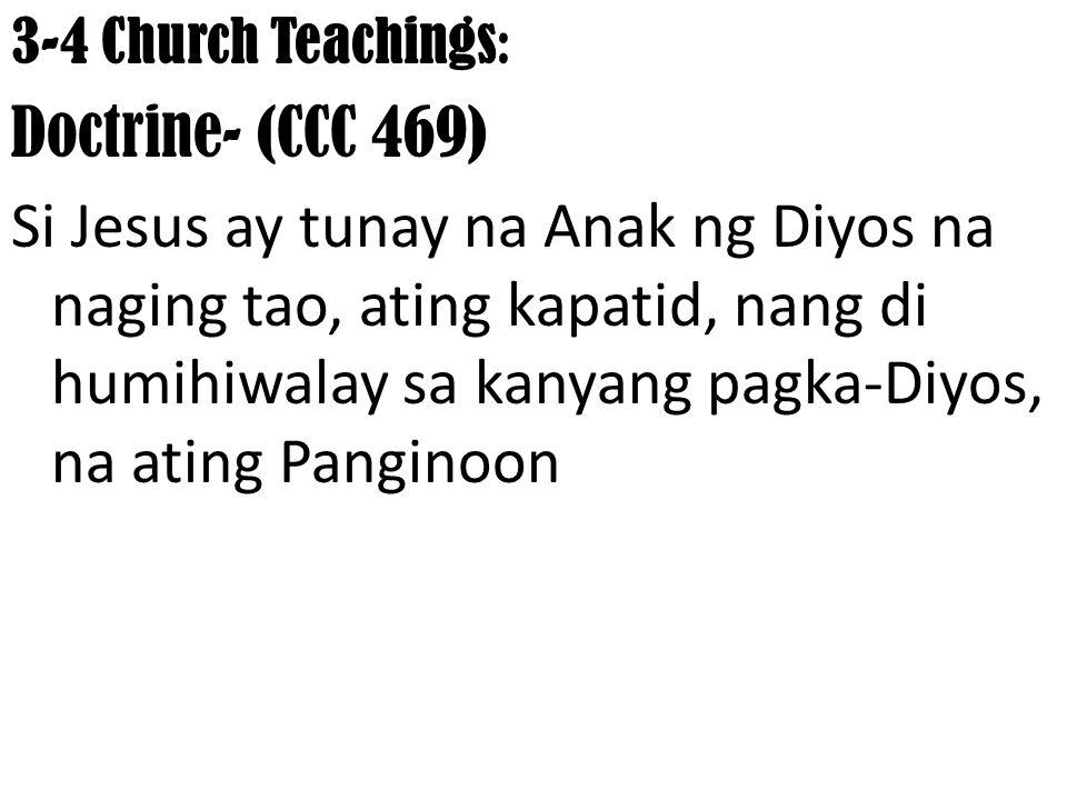 3-4 Church Teachings:.