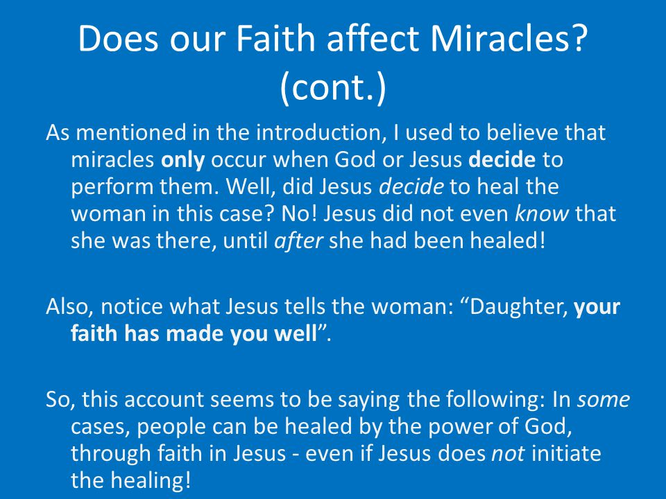 Does our Faith affect Miracles.