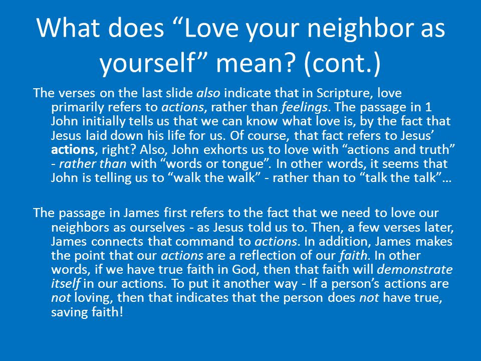 What does Love your neighbor as yourself mean.