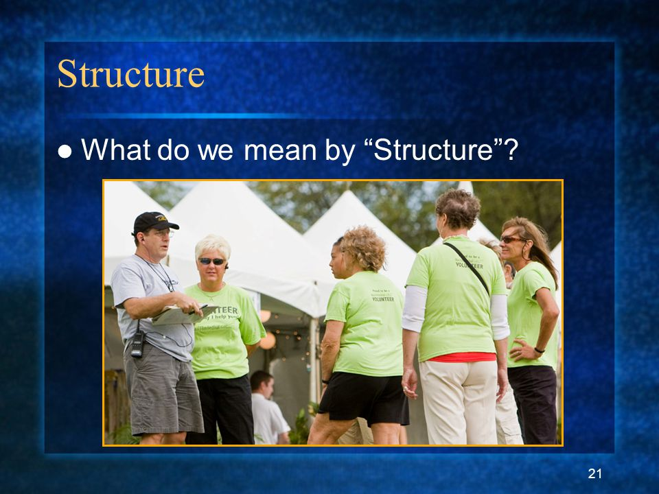 "21 Structure What do we mean by ""Structure""?"