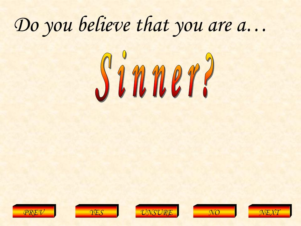 Sinner PREVYESUNSURENONEXT Do you believe that you are a…