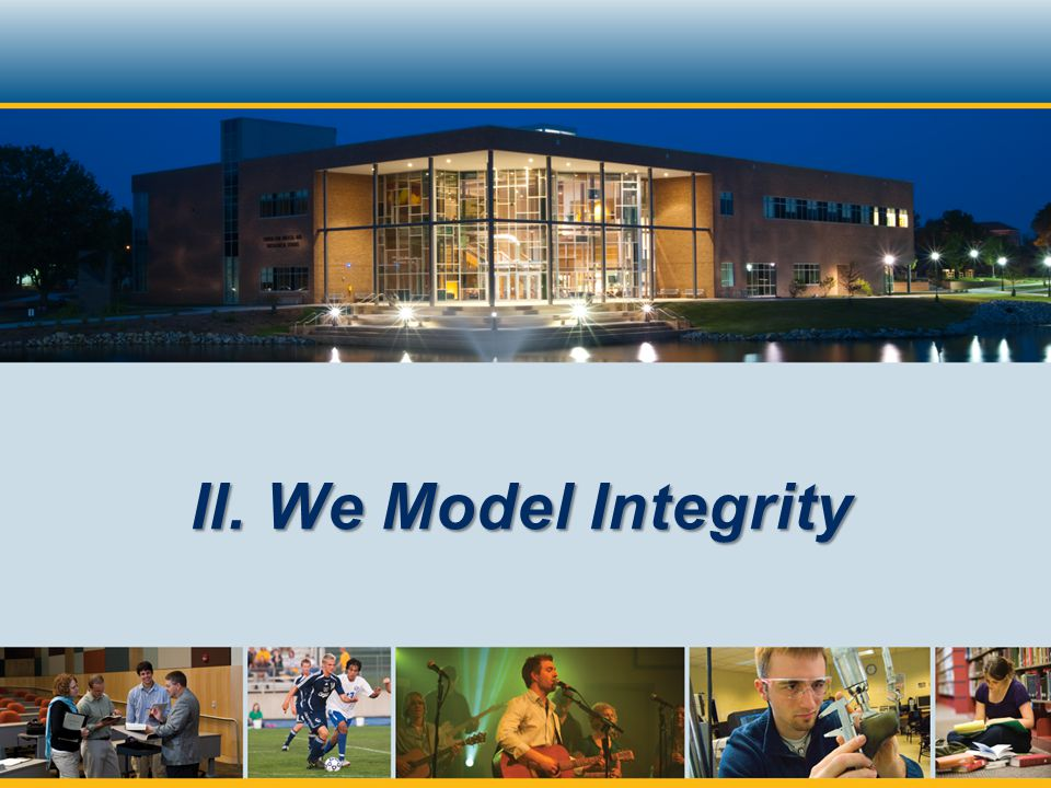 II. We Model Integrity