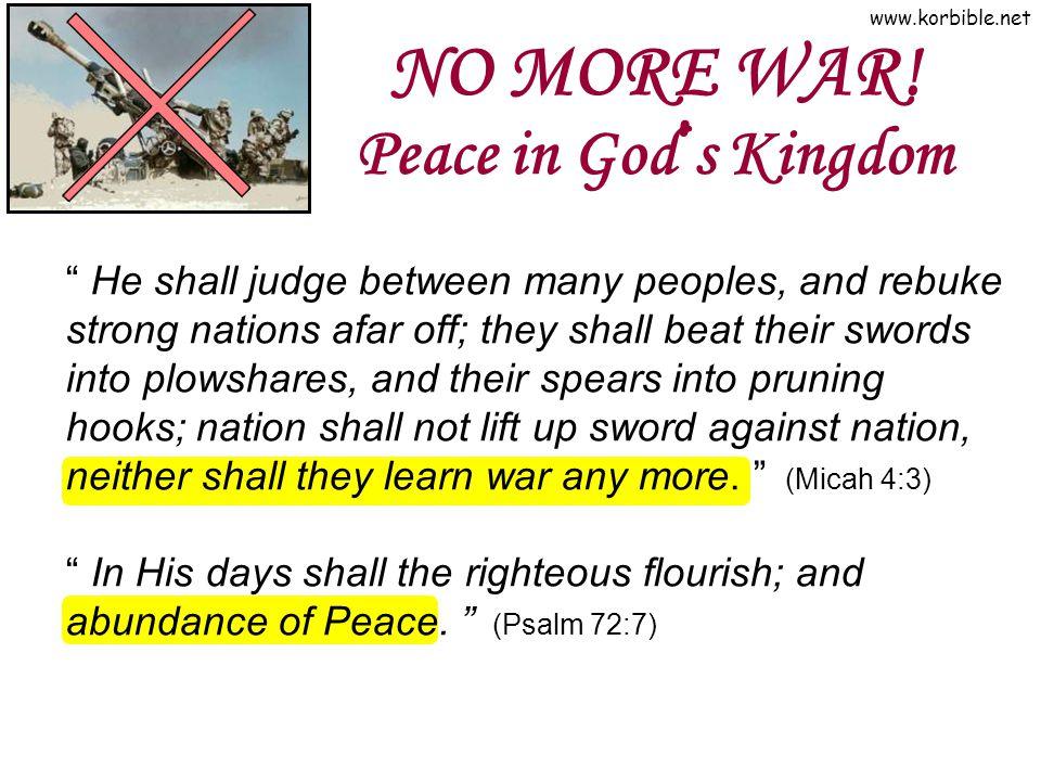 www.korbible.net NO MORE WAR.