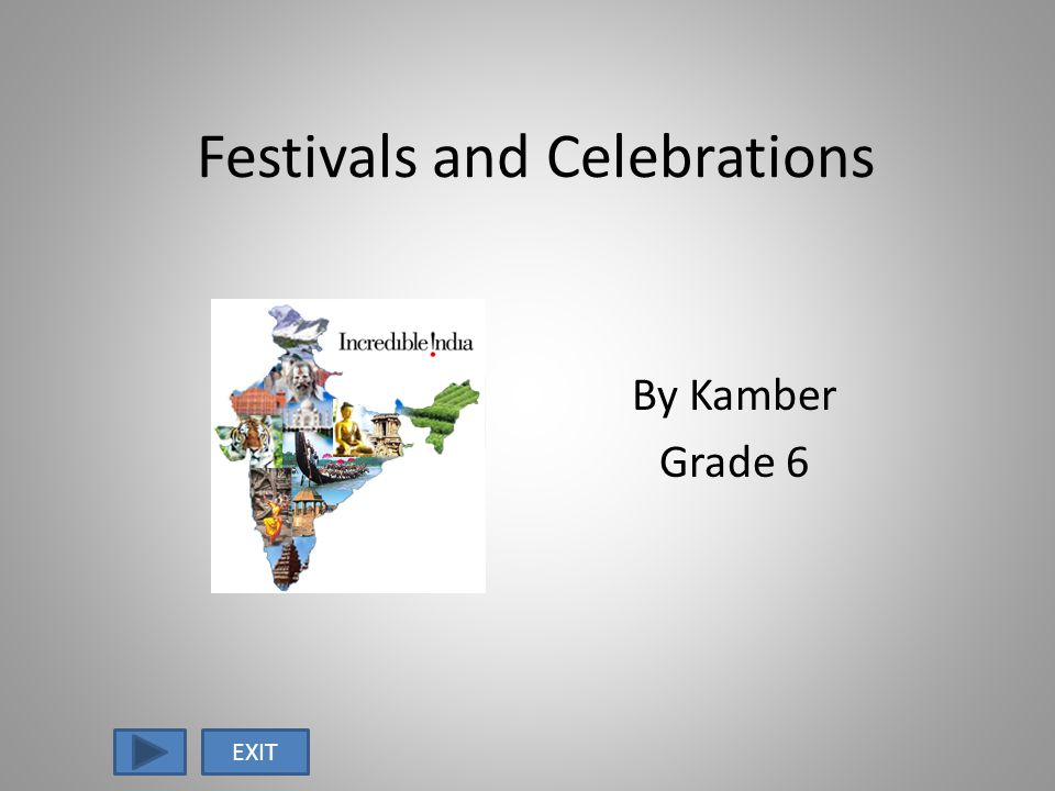 Festivals and Celebrations By Kamber Grade 6 EXIT