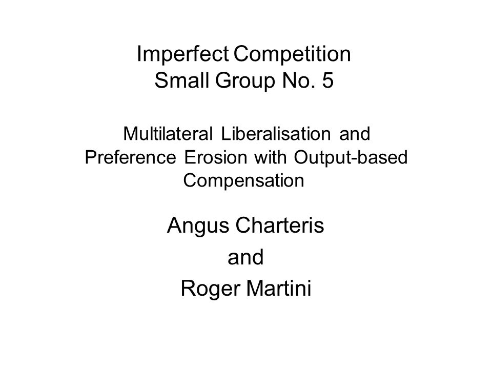 Imperfect Competition Small Group No.