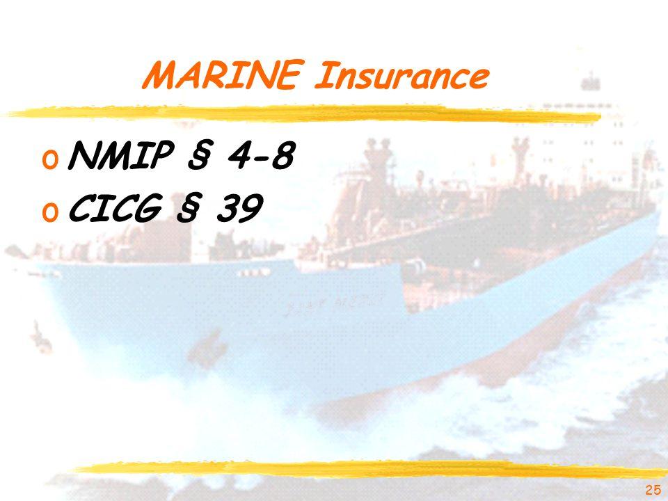 MARINE Insurance oNMIP § 4-8 oCICG § 39 25