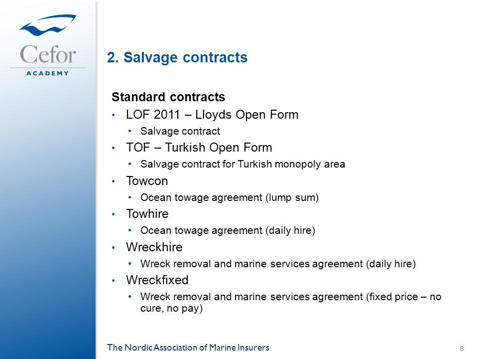 Salvage case 1 - Voutakos VoutakosEngine damage off Ushan 29.10.06 The Nordic Association of Marine Insurers 29