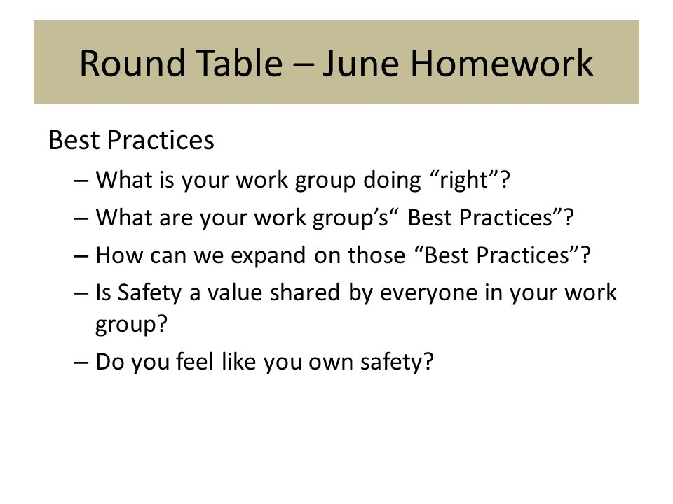 Round Table – June Homework Best Practices – What is your work group doing right .