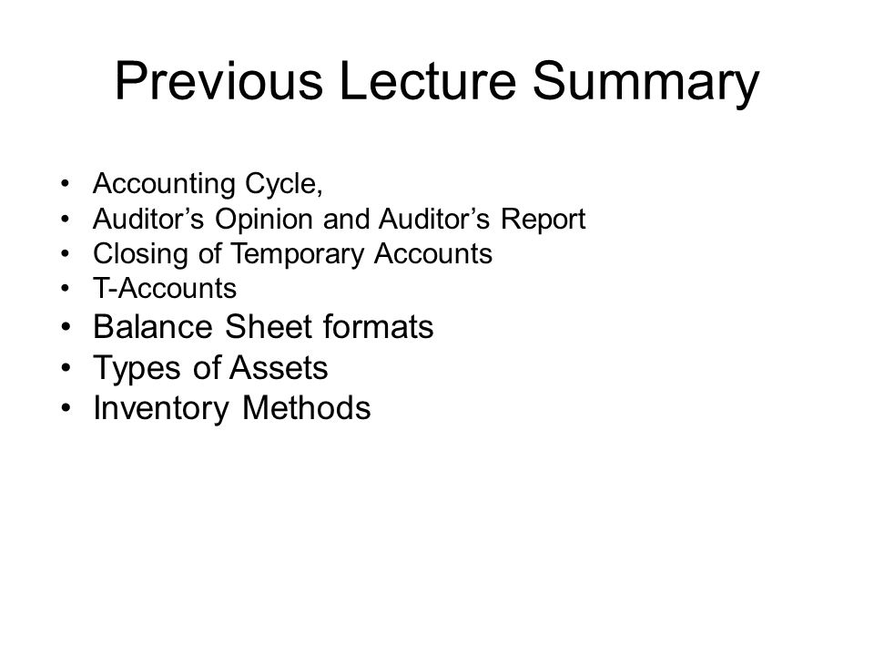 Today s Lecture Topic Basic Elements of the Balance Sheet Assets, Current and Fixed Assets Different methods of depreciation Current liabilities.