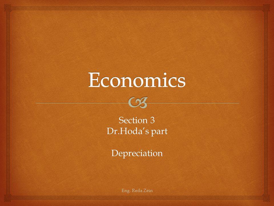 Section 3 Dr.Hoda's part Depreciation Eng. Reda Zein