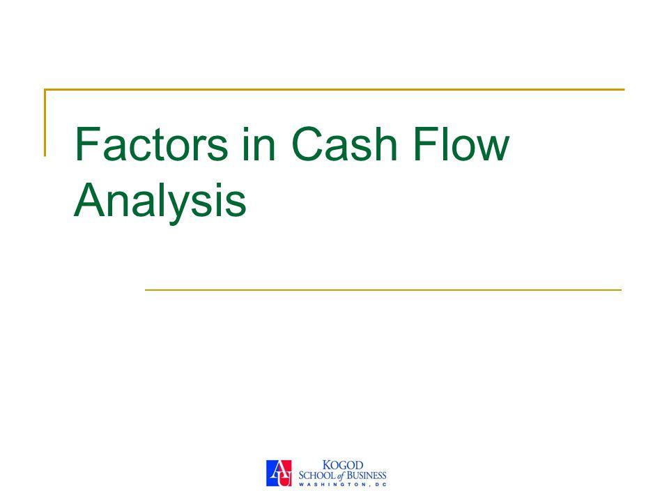 Factors in Cash Flow Analysis