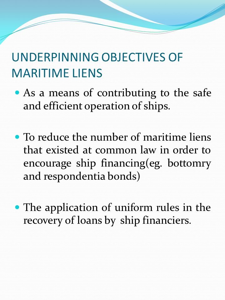 TYPES OF MARITIME LIENS.