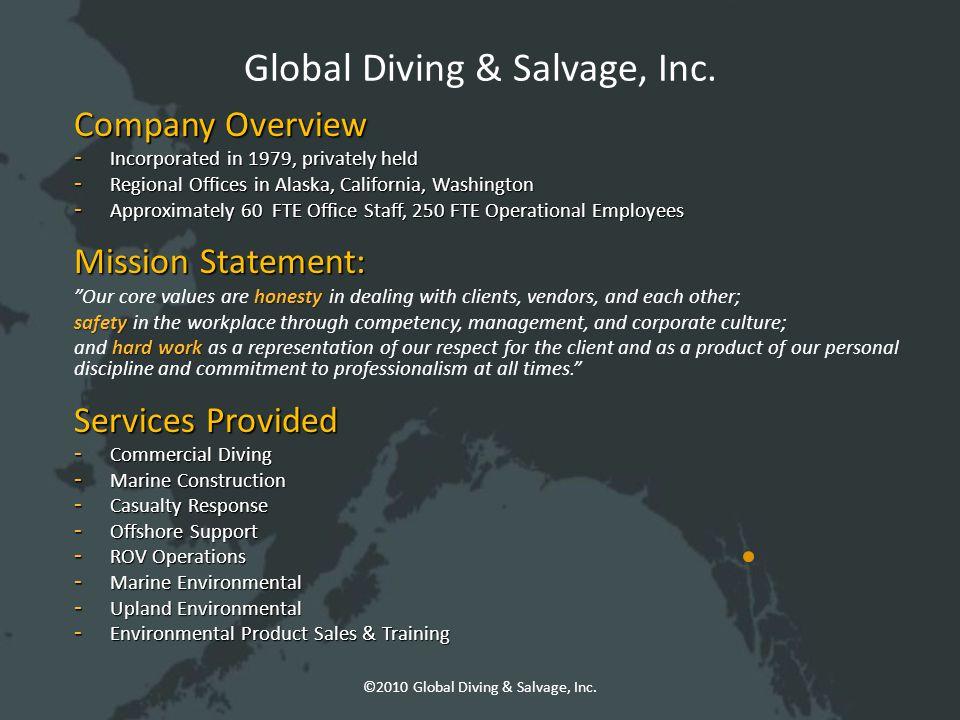 Global Diving & Salvage, Inc. ©2010 Global Diving & Salvage, Inc.