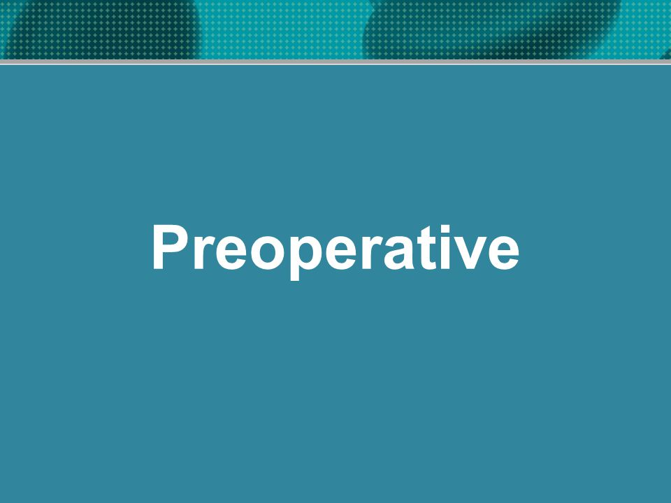 Preoperative
