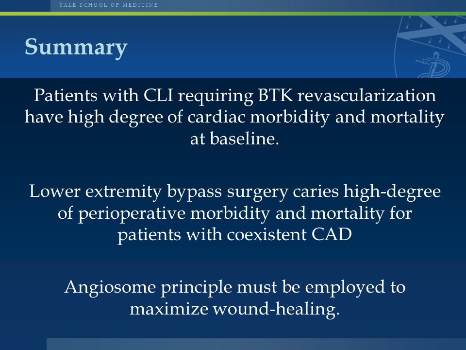 Patients with CLI requiring BTK revascularization have high degree of cardiac morbidity and mortality at baseline.