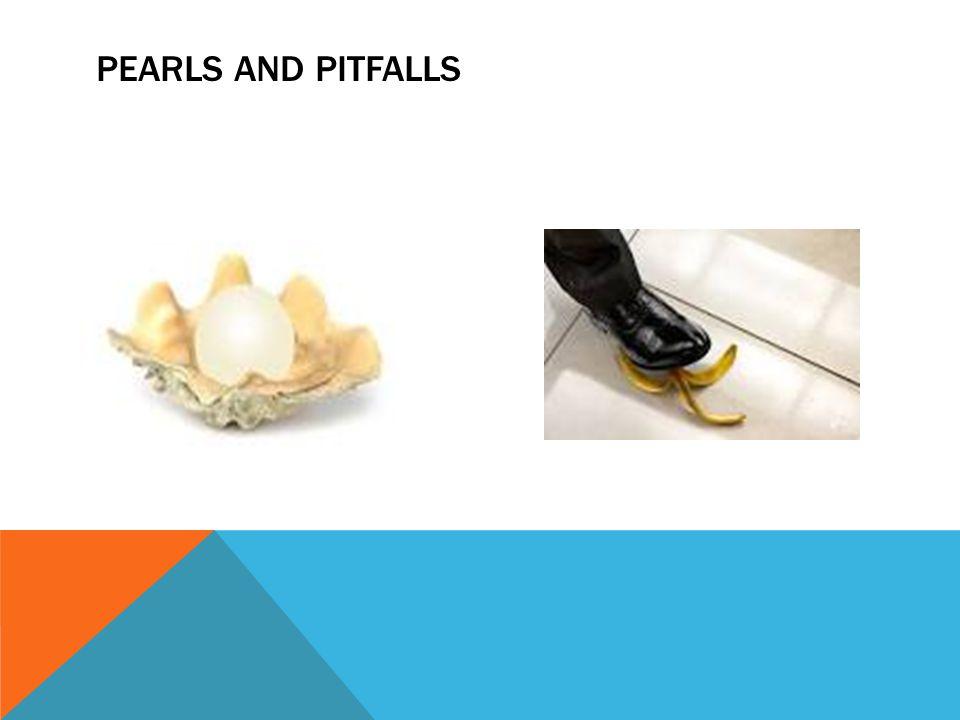 PEARLS AND PITFALLS