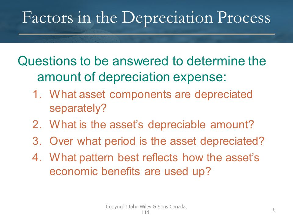 Components Depreciated Separately Each significant part of a PP&E asset should be identified and depreciated as a separate component Multiple components may be grouped for calculating depreciation if they have same useful lives and depreciation methods Parts of each PP&E asset that are not individually significant can be grouped and depreciated as a single component Application of components for the purpose of depreciation is required by both ASPE and IFRS.
