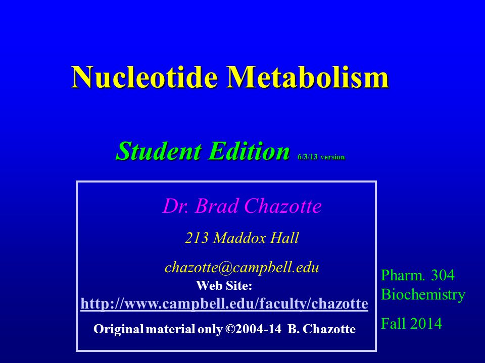 Chemotherapeutics & the Enzymes of Nucleotide Biosynthetic Pathways An increasing number of chemotherapeutic agents act by inhibiting one or more enzymes in the nucleotide biosynthetic pathways.