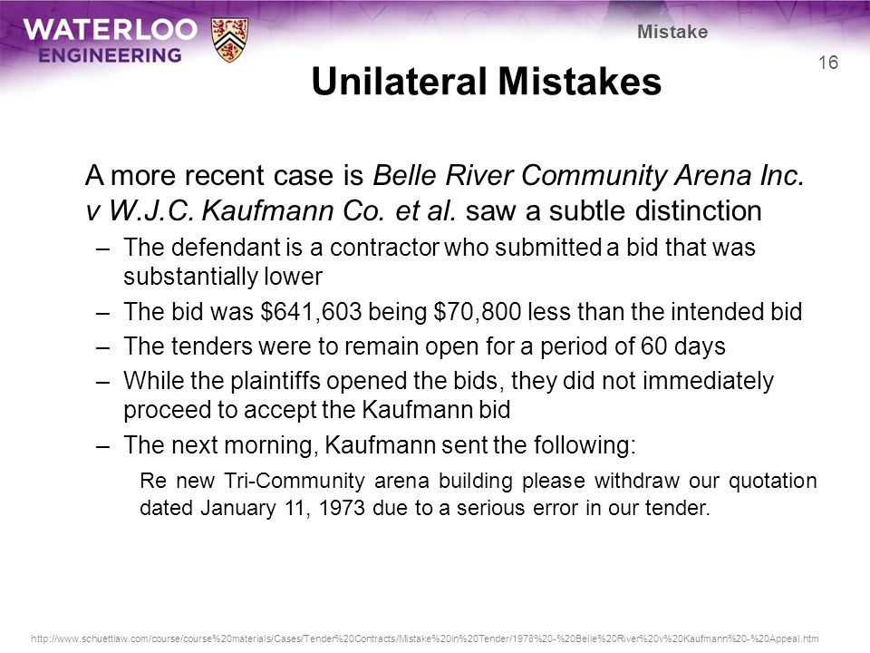 Unilateral Mistakes A more recent case is Belle River Community Arena Inc.