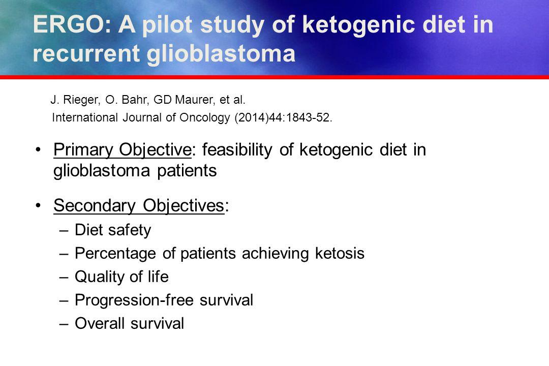 ERGO: A pilot study of ketogenic diet in recurrent glioblastoma J.