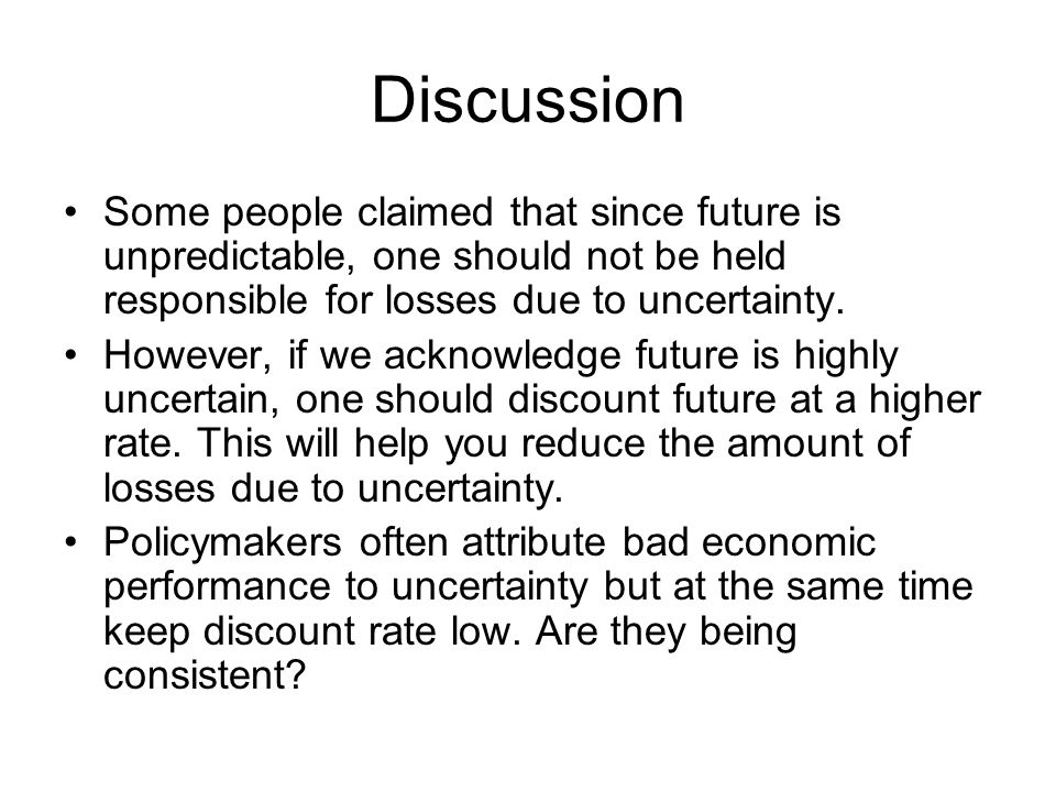 Discussion Some people claimed that since future is unpredictable, one should not be held responsible for losses due to uncertainty.
