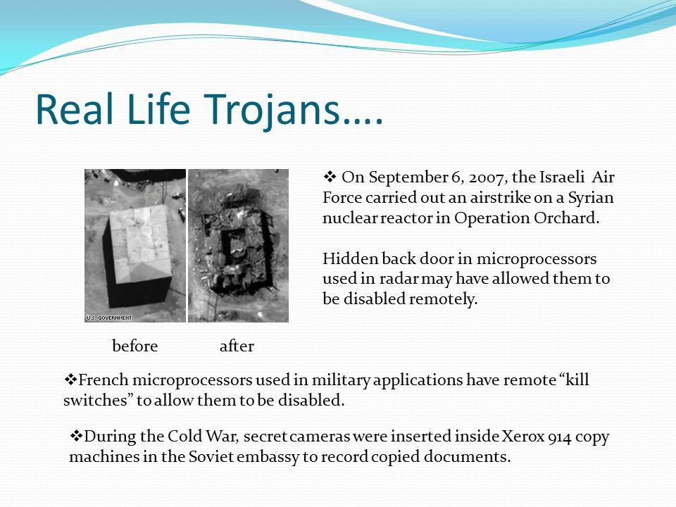 Real Life Trojans….