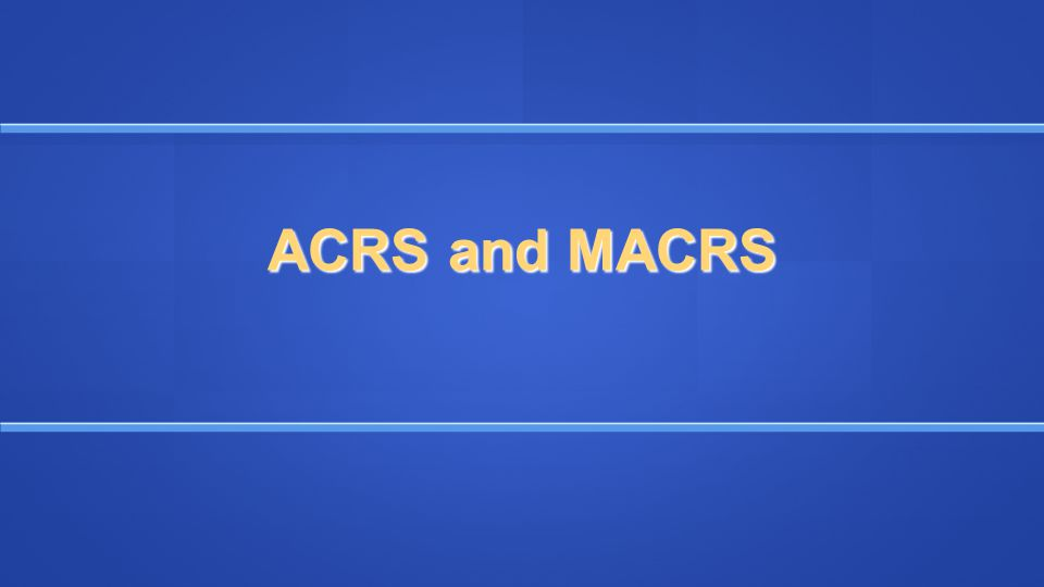 ACRS and MACRS