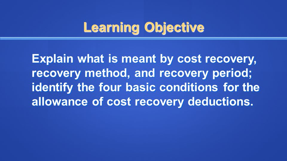 Cost Recovery Conventions –Half-Year Rule Half-Year Convention for Assets in property classes fewer than 20 year.