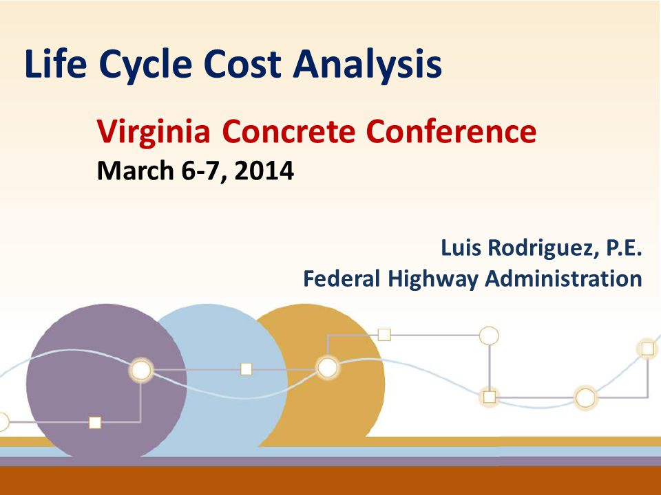 2  Life Cycle Cost Analysis Definition  LCCA Five Steps Process  Current Issues  Resources / Reference Presentation Outline