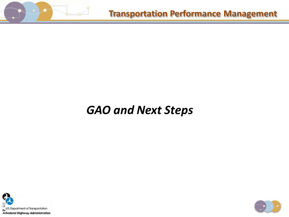 Transportation Performance Management GAO and Next Steps