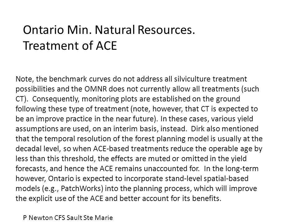 Note, the benchmark curves do not address all silviculture treatment possibilities and the OMNR does not currently allow all treatments (such CT).
