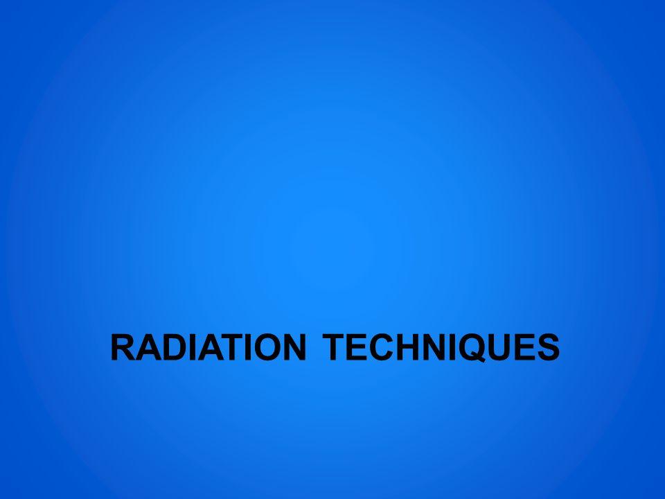 RADIATION TECHNIQUES