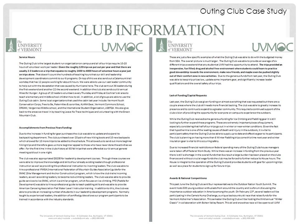 CLUB INFORMATION Outing Club Case Study