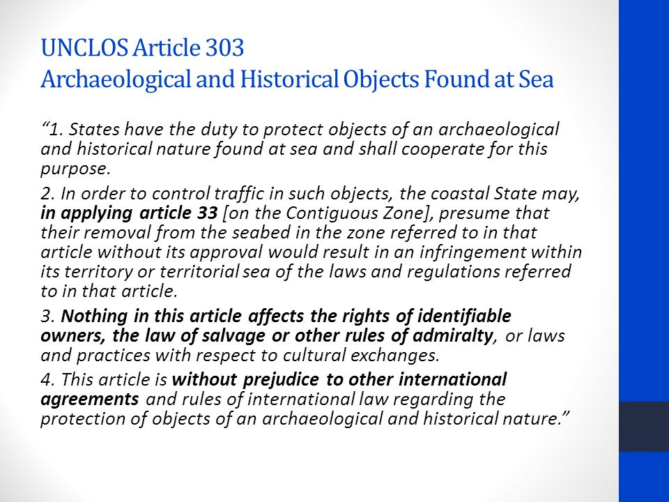 UNCLOS Article 303 Archaeological and Historical Objects Found at Sea 1.