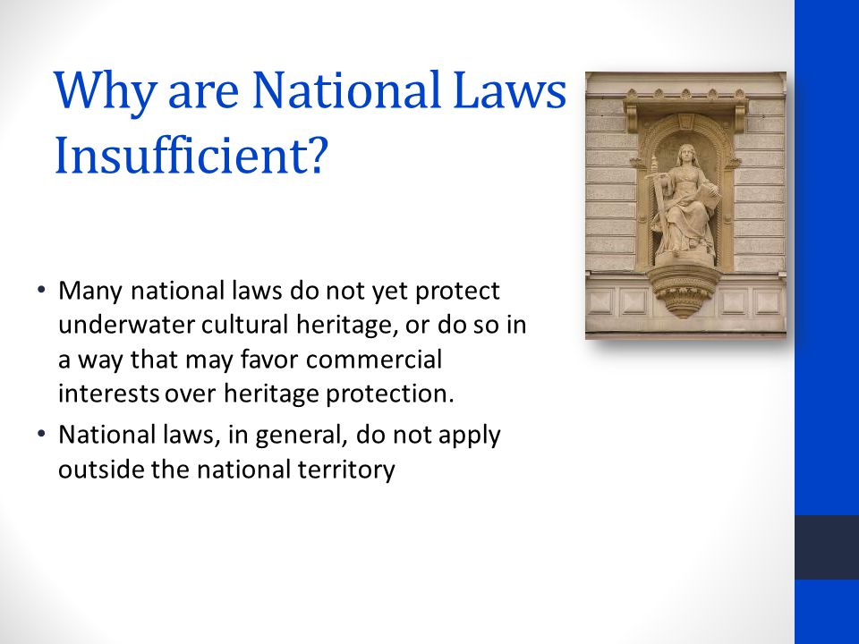 Why are National Laws Insufficient.