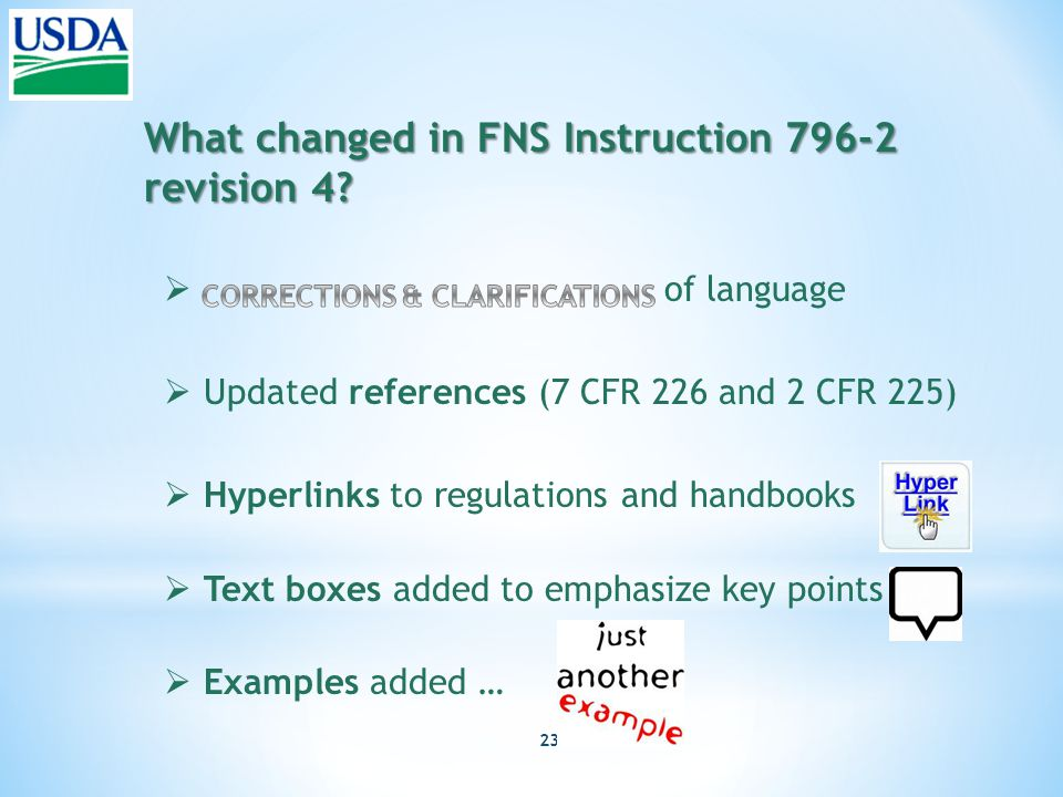 23 What changed in FNS Instruction 796-2 revision 4.