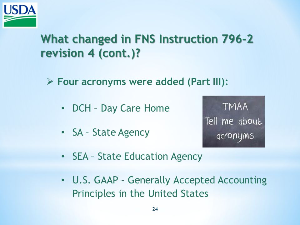 24 What changed in FNS Instruction 796-2 revision 4 (cont.).