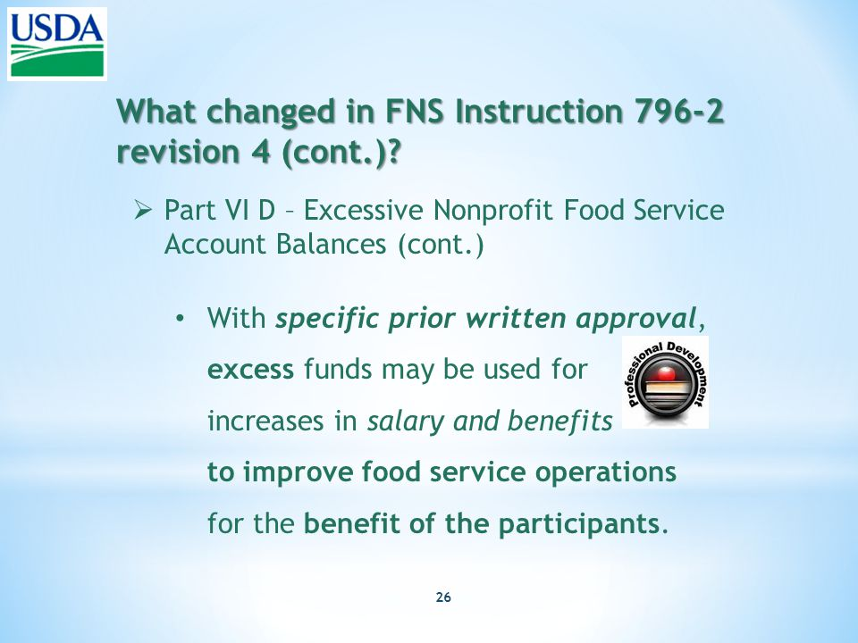 26 What changed in FNS Instruction 796-2 revision 4 (cont.).