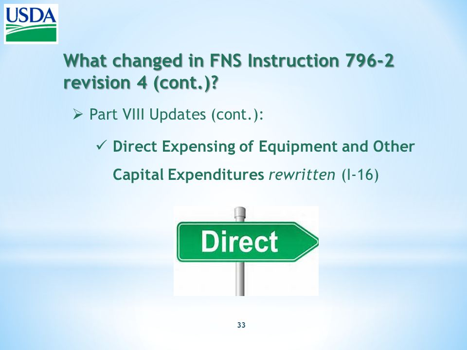 33 What changed in FNS Instruction 796-2 revision 4 (cont.).