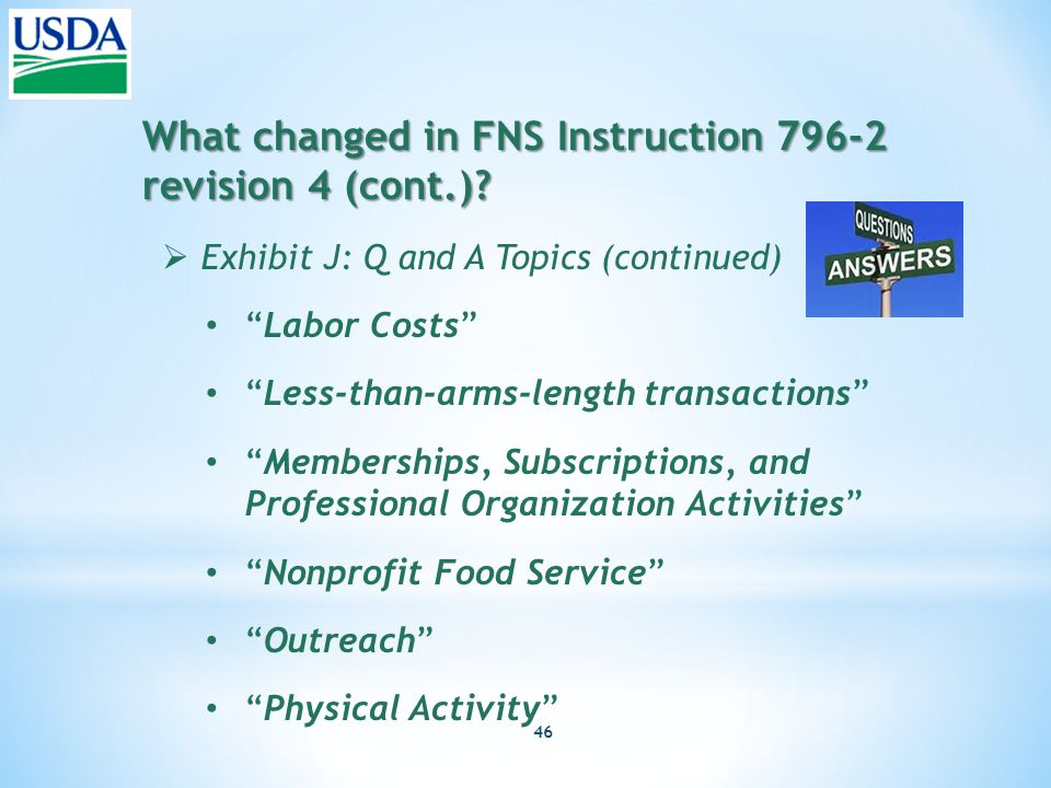 46 What changed in FNS Instruction 796-2 revision 4 (cont.).