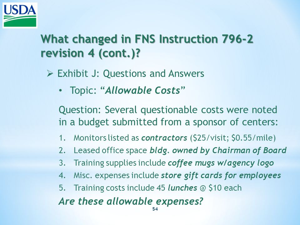 54 What changed in FNS Instruction 796-2 revision 4 (cont.).