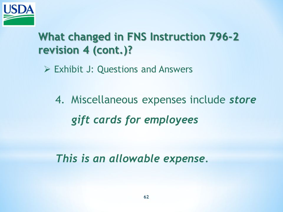 62 What changed in FNS Instruction 796-2 revision 4 (cont.).