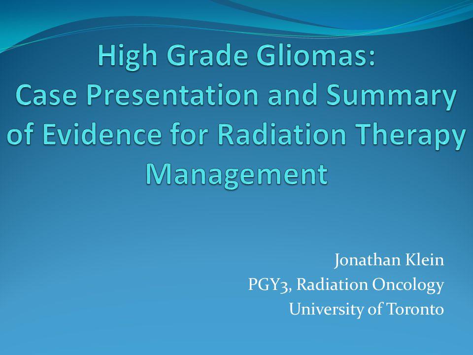 Jonathan Klein PGY3, Radiation Oncology University of Toronto