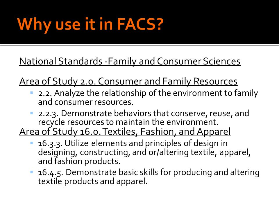 National Standards -Family and Consumer Sciences Area of Study 2.0.