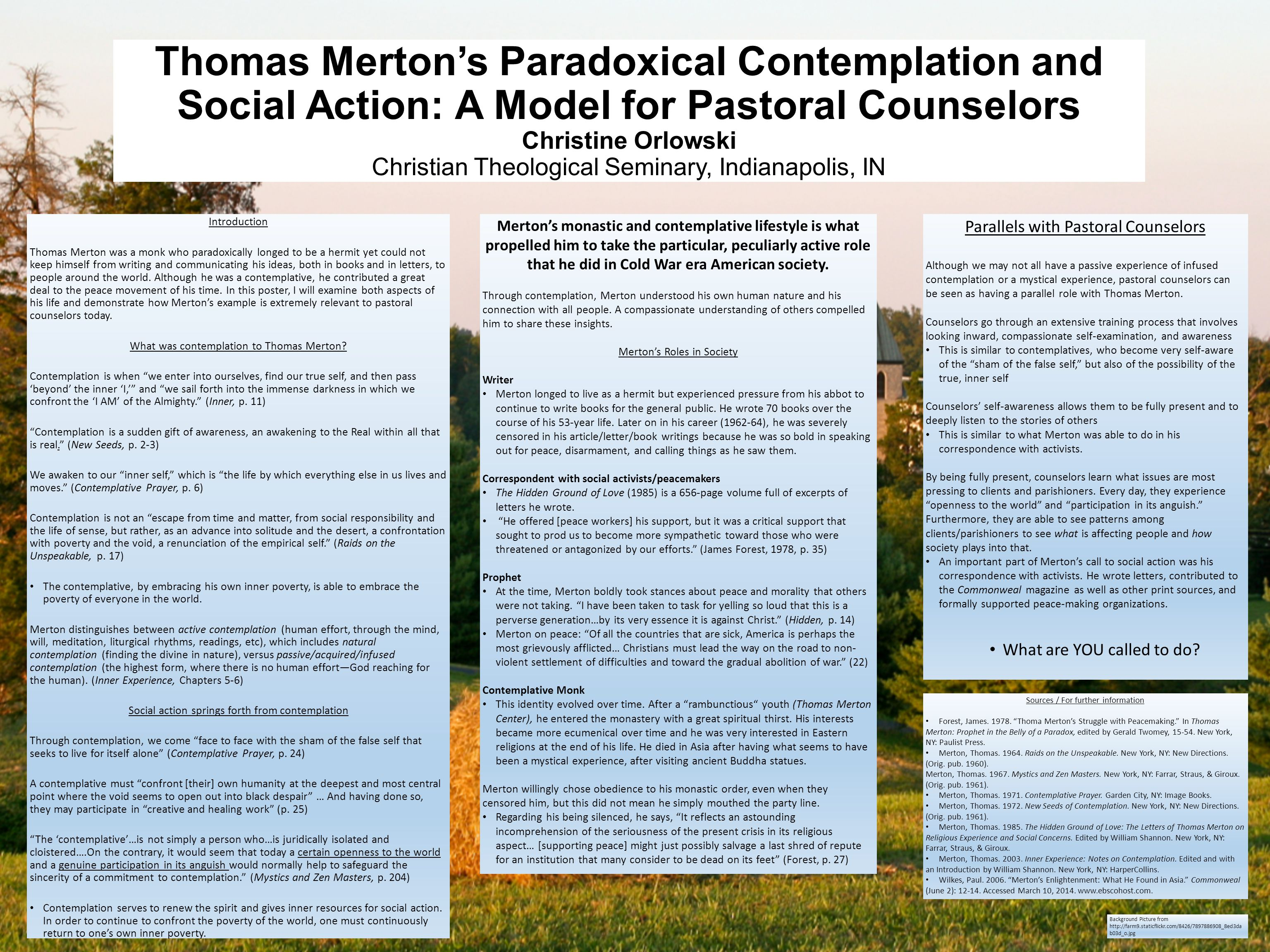 Thomas Merton's Paradoxical Contemplation and Social Action: A Model for Pastoral Counselors Christine Orlowski Christian Theological Seminary, Indian