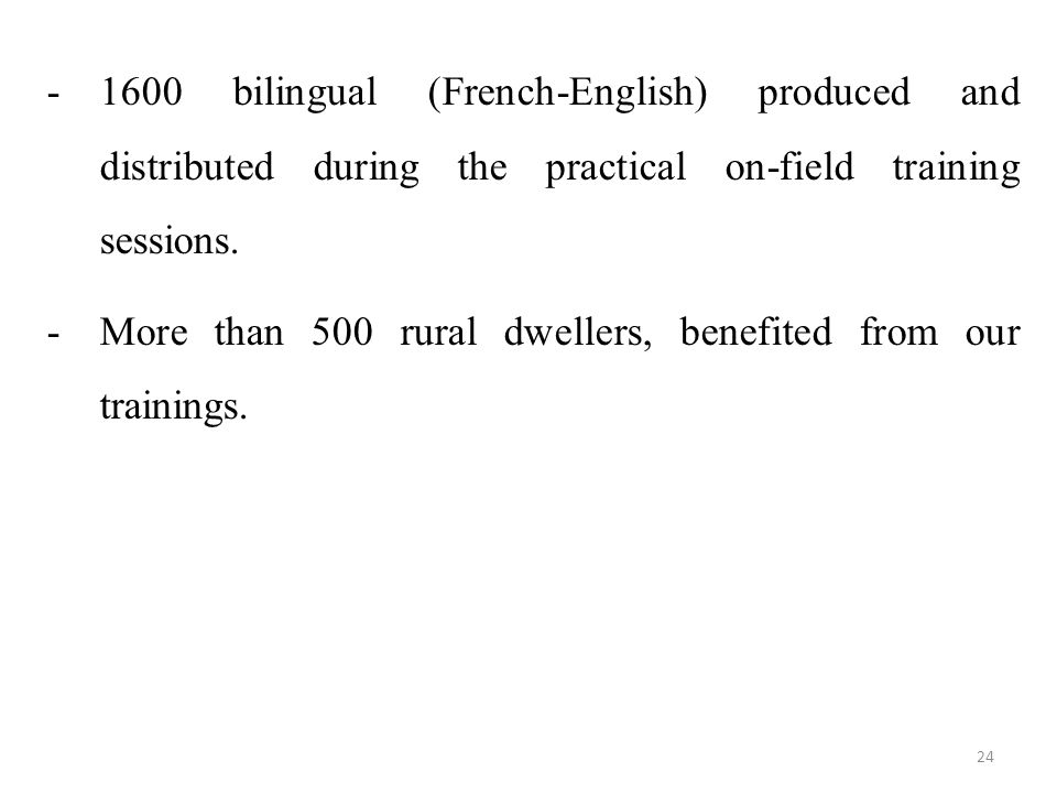 -1600 bilingual (French-English) produced and distributed during the practical on-field training sessions.
