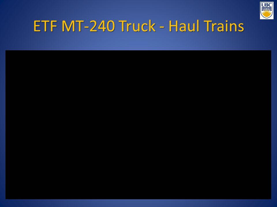 ETF MT-240 Truck - Haul Trains