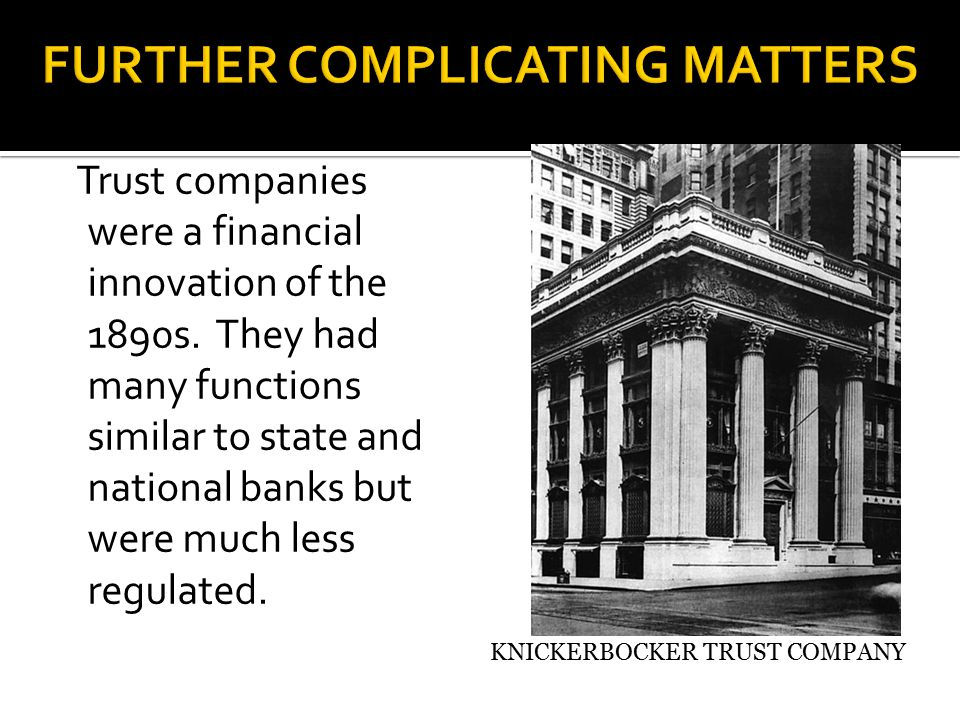 Trust companies were a financial innovation of the 1890s.