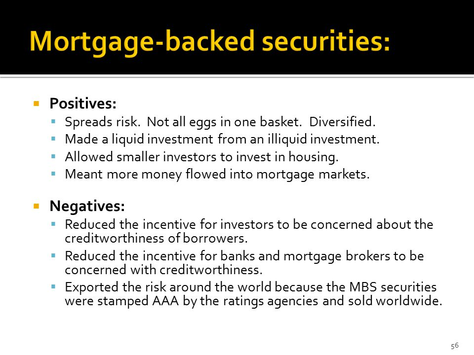  Positives:  Spreads risk. Not all eggs in one basket.