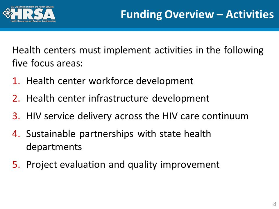 9 Funding Overview – HIV TAC  The HIV Training, Technical Assistance, and Collaboration Center (HIV TAC) will support P4C participants, including:  Training of health center HIV care teams, staff, and board  Provision of TA to heath centers and health departments  Communication, resource development, and evaluation  Participation in training and TA activities over the three years required by:  HIV program lead  HIV care teams  Other key staff working on P4C activities